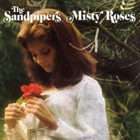 The Sandpipers - Misty Roses