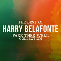 Harry Belafonte - The Best Of Harry Belafonte (Fare Thee Well Collection)