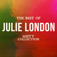 Julie London - The Best of Julie London (Misty Collection)