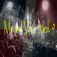 Varios Artistas - Mix en Vivo, Vol. 9