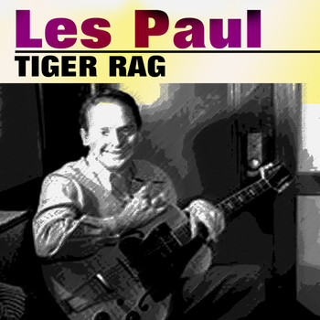 Les Paul - Tiger Rag