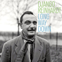 Django Reinhardt - Long Way Down