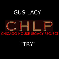 Gus Lacy - Try