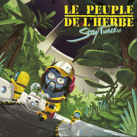 Le Peuple de L'Herbe - Stay Tuned