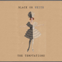 The Temptations - Black Or White