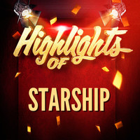 Starship - Highlights of Starship