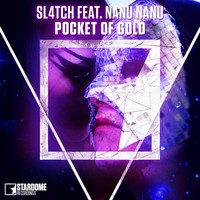 Sl4tch - Pocket of Gold
