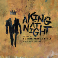 Ciaran Lavery - A King at Night