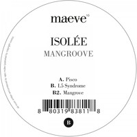 Isolée - Mangroove