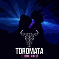 Toromata - Flor de Alhelí - Single