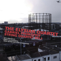 The Elysian Quartet - Gabriel Prokofiev String Quartet No 1