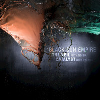 Black Sun Empire - The Veil / Catalyst