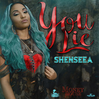 Shenseea - You Lie