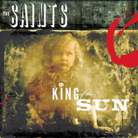 The Saints - King of the Sun / King of the Midnight Sun