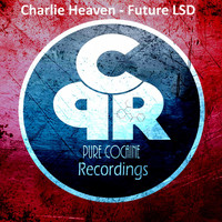 Charlie Heaven - Future LSD