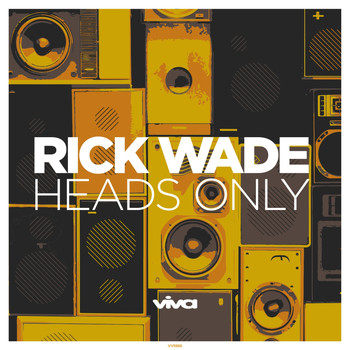 Rick Wade - Heads Only
