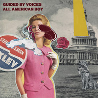 Guided By Voices - All American Boy