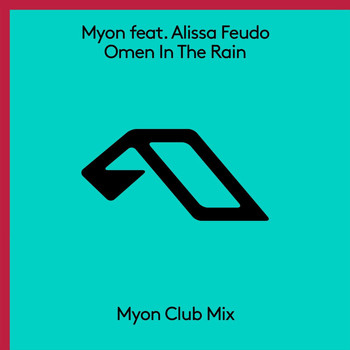Myon feat. Alissa Feudo - Omen In The Rain