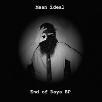 Mean ideal - End of Days EP