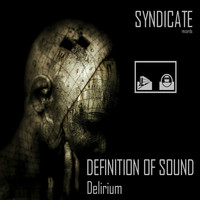 Definition Of Sound - Delirium