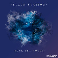 Black Station - Rock The House