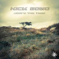 Kick Bong - Above the Tree