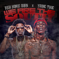 Rich Homie Quan - We Are the South (Explicit)