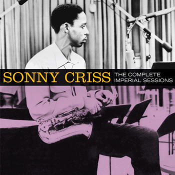 Sonny Criss - The Complete Imperial Sessions (Bonus Track Version)