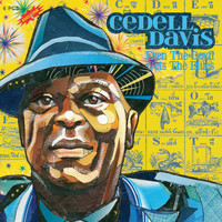 Cedell Davis - Even the Devil Gets the Blues