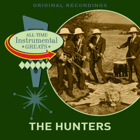 The Hunters - All Time Instrumental Greats