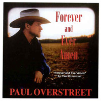 Paul Overstreet - Forever and Ever, Amen