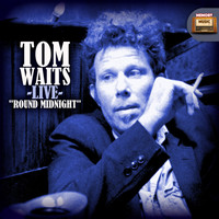 Tom Waits - Tom Waits Live, Round Midnight