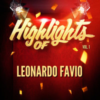 Leonardo Favio - Highlights of Leonardo Favio, Vol. 1