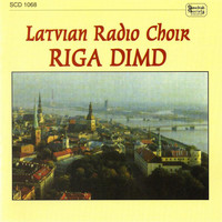 Latvian Radio Choir / Sigvards Kļava - Riga dimd