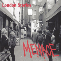 Menace - London Stories (Explicit)