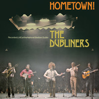 The Dubliners - Hometown (Live)