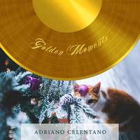 Adriano Celentano - Golden Moments