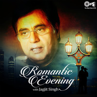 Jagjit Singh - Romantic Evening with Jagjit Singh