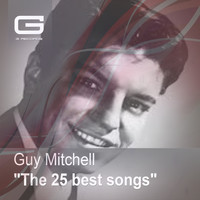 Guy Mitchell - The 25 Best Songs