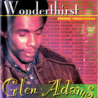 Glen Adams - Wonderthirst