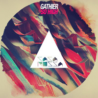 Gathier - So High