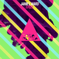 Jamie L Ward - I Feel