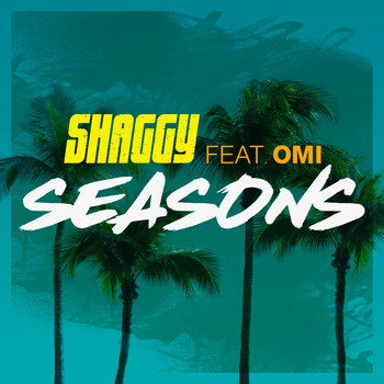 Shaggy feat. OMI - Seasons
