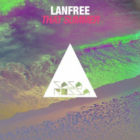 Lanfree - That Summer