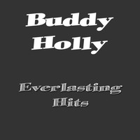 Buddy Holly - Everlasting Hits