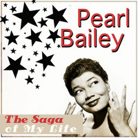 Pearl Bailey - The Saga of My Life