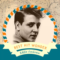 Eddie Cochran - Best Hit Wonder