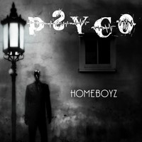 Homeboyz - Psyco