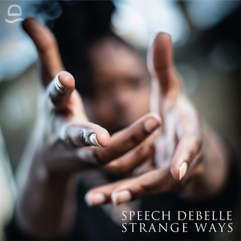 Speech Debelle - Strange Ways