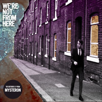 Mysteron - We're Not from Here